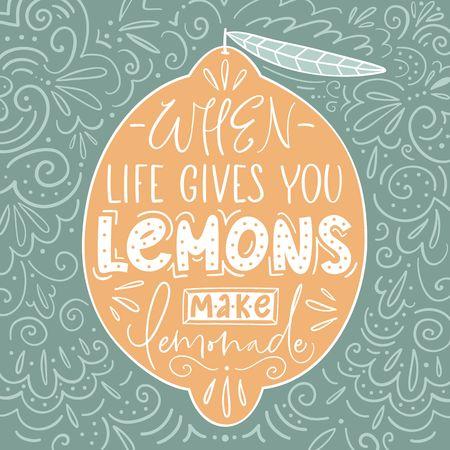 Hand drawn typography poster. Lemons with inscription When life gives you lemons make lemonade.