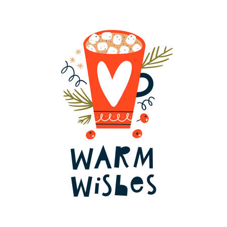 Handwritten Warm wishes text. Cup of coffee or hot chocolate with marshmallow and branches.