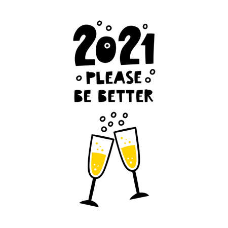 New year greeting card design. 2021 please be better.