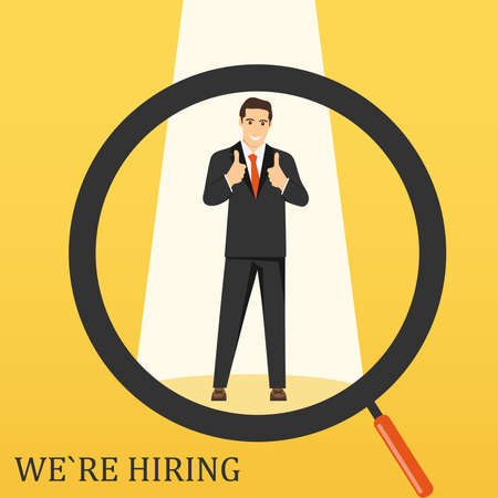 You are hired. We are hiring you. A magnifying glass looks at a person. Search for the necessary staff. Vector illustration. Vector.