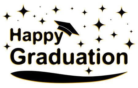 Happy graduates banner. Graduate black and white banner. Vector illustration. Vector.