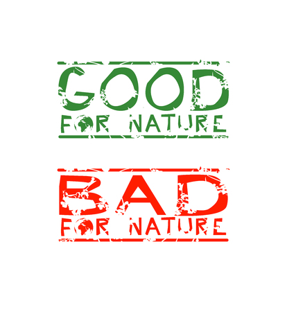 Two Stickers with Ecological Meaning. Good for Nature, Bad for Nature.