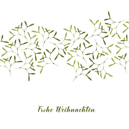 Vector Illustration. Christmas Greeting Card. A lot of Mistletoe on White Background. Text in German Frohe Weihnachten, in English Merry Christmas.