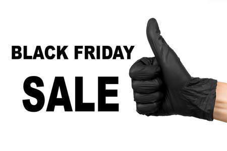 black friday sale inscription and hand in  black glove showing thumb up sign isolated on a white background big sale template