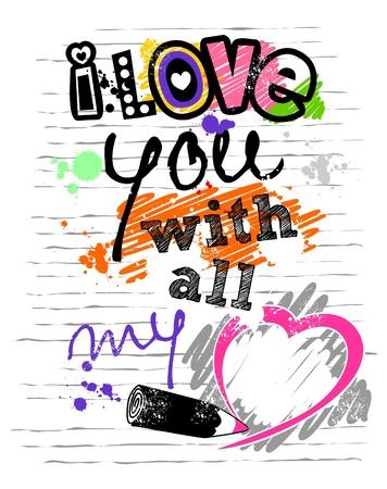 carta de amor: Te quiero con todo mi coraz�n, una carta con un bosquejo colorido, salpicadura de la tinta, l�piz en forma de coraz�n empate, fondo de papel
