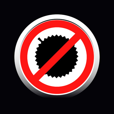 Circle prohibited sign for no Durian allowed