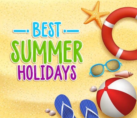 Best Summer Holidays Colorful Title Words in the Beach Yellow Sand with Slippers, Starfish, Sea Shells, Lifebuoy, ball and Shades. Vector Illustration Vector