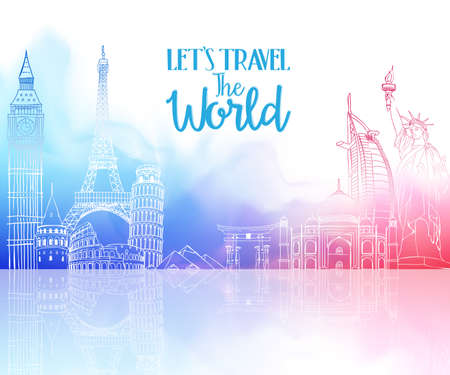 travel destination: Travel The World Hand Drawing with Famous Landmarks and Places in Colorful Watercolor Background with Reflection. Vector Illustration