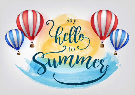 Beautiful Say Hello to Summer Lettering with Hot Air Balloons Vector Illustration Illustration