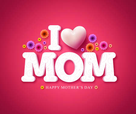 girl in love: I love mom text greeting card in 3d vector for mothers day celebration in red background with flowers. Vector illustration.