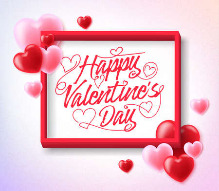 Happy Valentines Greeting Inside the Frame with Red and Pink Hearts Poster. Vector Illustration.