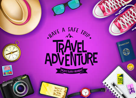 Travel Adventure Have A Safe Trip Enjoy Every Moment Message with Realistic Travel Items Like Hat, Passport, Camera, Phone, Watch, Compass and Pair of Shoes in Violet Background Banner. Vector Illustration