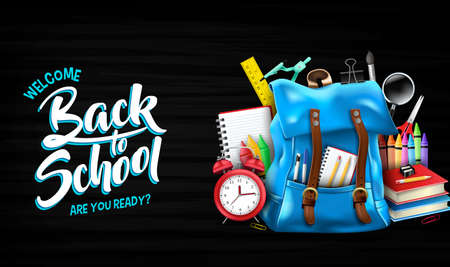 Welcome Back to School Are You Ready Lettering in Black Chalkboard Background Banner with 3D Realistic Blue Backpack and School Supplies