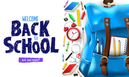 Welcome Back to School Lettering In White Background Banner with 3D Realistic Design Blue Backpack and School Supplies Like Notebook, Pen, Pencil, Colors, Ruler, Magnifying Glass, Eraser, Paper Clip, Sharpener, Alarm Clock and Paint Brush. Vector Illustration Ilustrace
