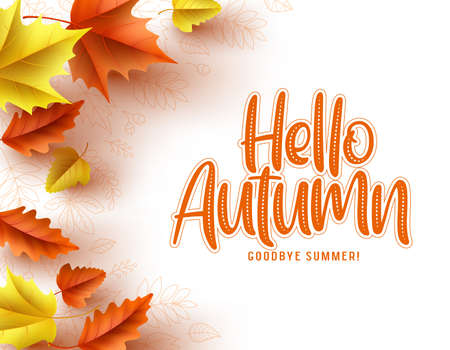 Autumn greeting card vector template. Hello autumn text with colorful dry maple and oak leaves in empty white background. Vector illustration. Ilustracja