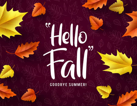 Hello fall vector typography. Hello fall greeting text with colorful maple and oak leaves fallen in red autumn pattern background. Vector illustration.