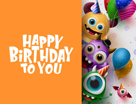 Happy Birthday greeting card vector background template. Cute little monster characters wearing party hats and holding colorful balloons and happy birthday text in empty space for messages in orange background. 3d Realistic Vector Illustration.