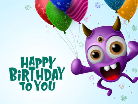 Happy birthday greeting card vector background. Scary monster character holding colorful balloons in blue background with happy birthday text with empty space for message. Vector Illustration.