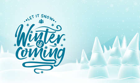 Winter Woodland Landscape with Winter Is Coming Message, Falling Snow and Snowy Trees. Vector Illustration