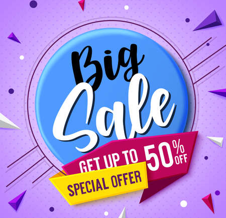 Big sale vector concept banner design. Big sale text in badge element with special offer up to 50% discount in label tag for shopping promo offer advertisement in colorful abstract background. Vector 矢量图像