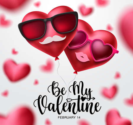 Be my valentine vector design. Heart couple balloons with sunglasses, mustache and lip decoration elements for valentine's day invitation and celebration in blurred background. Vector illustration