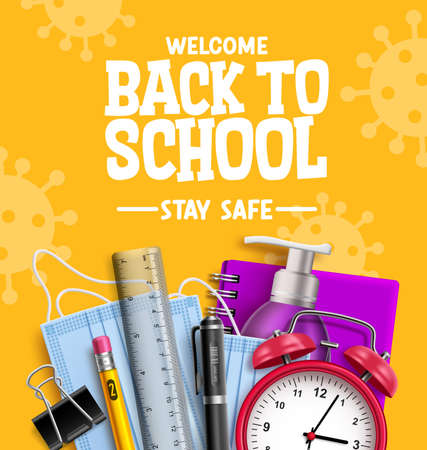 Back to school campaign vector design. Welcome back to school stay safe text with 3d education supplies for educational new normal prevention. Vector illustration