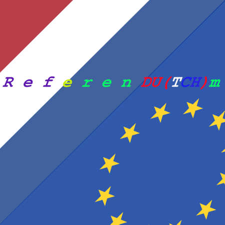 Holland and Europen Union flag with text referendum. Holland referendum on leaving the European Union