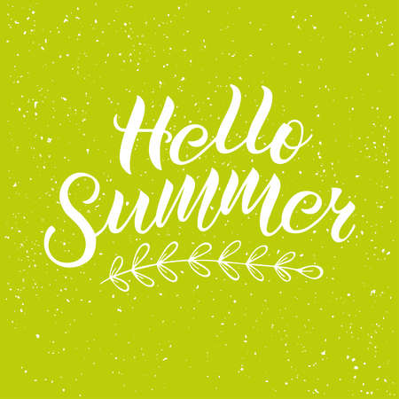 Positive inspirational handwritten phrase Hello Summer on green background. Hand-drawn brush lettering. Vector calligraphy for cards, t-shirt, textiles, posters, prints, and web. Illustration