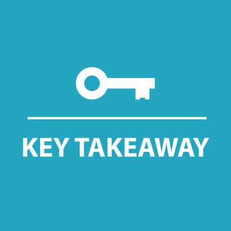 Key takeaway concept