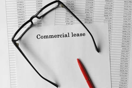Commercial leasing paper on the table. Business concept