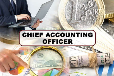 Business concept. Photo collage of photographs on financial topics, the inscription in the center -CHIEF ACCOUNTING OFFICER