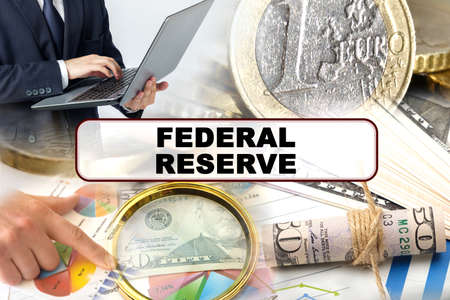 Business concept. Photo collage of photographs on financial topics, the inscription in the center - FEDERAL RESERVE