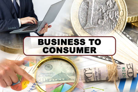 Business concept. Photo collage of photographs on financial topics, the inscription in the center - BUSINESS TO CONSUMER