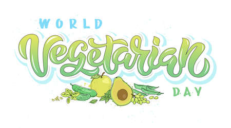 Vector illustration of World Vegetarian Day text for cards, stickers, for any type of artworks like banners and posters. Hand drawn fruits and vegetables with calligraphy, lettering, typography for the holiday events. Ilustração