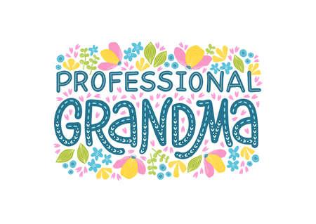 Vector illustration of a Professional Grandma lettering Ilustração