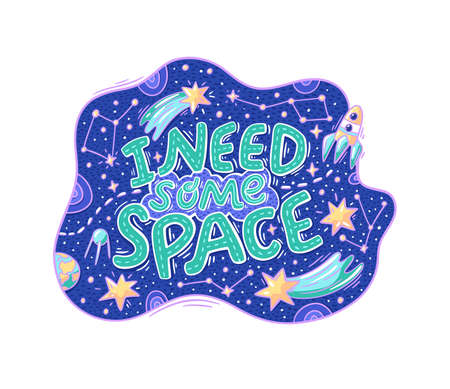 Lovely hand-drawn lettering about space. Vector illustration with stars, planet, spaceship, and other cosmos stuff in doodle style.