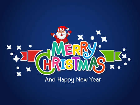 Merry christmas and happy new year. Colorful text design ideas lettering greeting card. Vector illustration
