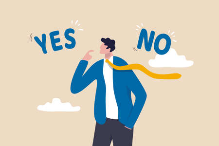 Business decision making, choose yes or no alternative or choices, leadership to direct business to succeed concept, rational businessman thinking and make decision for business or career question.