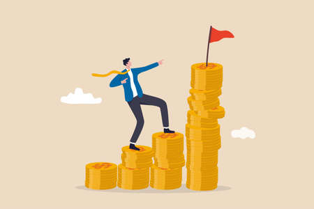 Financial goal, wealth management and investment plan to achieve target, income or salary growth concept, cheerful businessman step climbing money coin stack aiming to achieve target flag on top.