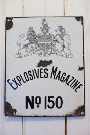 Vintage 'Explosives Magazine No. 150' sign, Pilgrim's Rest