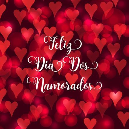 Valentines day Portuguese text Feliz Dia Dos Namorados. Blurred defocused background with hearts. Vector illustration.