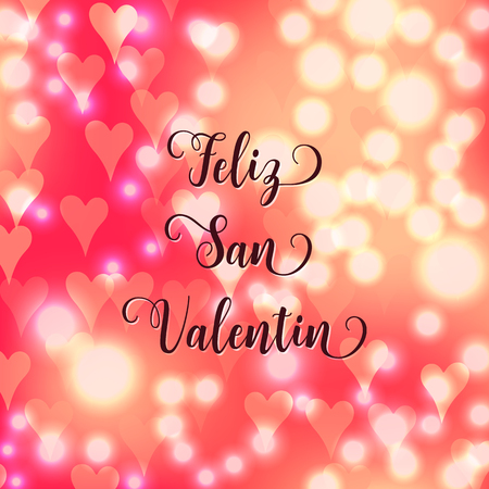 Happy Valentines day Spanish language text Feliz San Valentin.Blurred defocused background with hearts. Vector illustration Illustration
