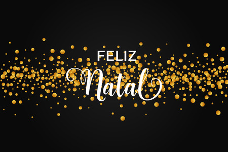 Feliz Natal portuguese text. Christmas vector card with golden round confetti on black background.