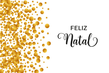 Feliz Natal Merry Christmas portuguese typography. Christmas vector card with golden confetti and space for text on white background. Ilustração