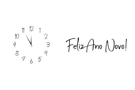 Clock dial Feliz ano novo Happy new year Portuguese handwritten text.