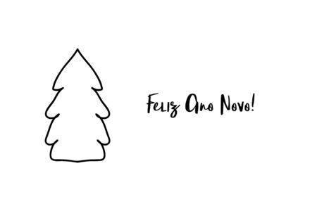 Feliz ano novo Happy new year Portuguese handwritten text with Christmas tree shape. Illustration