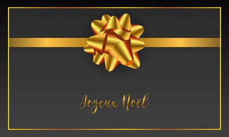 Joyeux Noel Merry Christmas french typography. Christmas vector card with golden realistic bow and border on black background.
