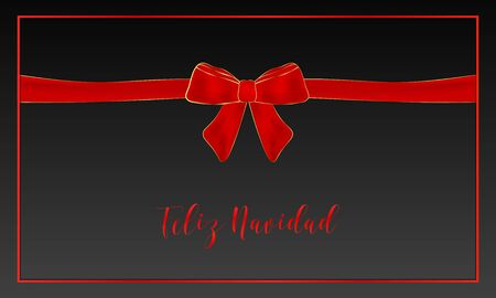 Feliz Navidad Merry Christmas spanish typography. Christmas vector card with red realistic bow and border on black background.
