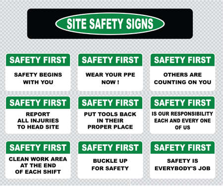 workplace safety: Site safety sign or safety first sign