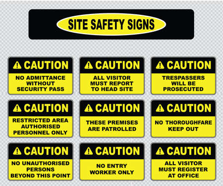 premises: various caution sign, site safety signs no admittance without security pass, trespassers will be prosecuted, restricted area, these premises are patrolled, no thoroughfare, all visitor must register Illustration